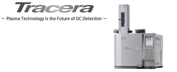 Tracera - Plasma technology is the future of GC Detection